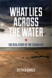 What Lies Across the Water Book Cover